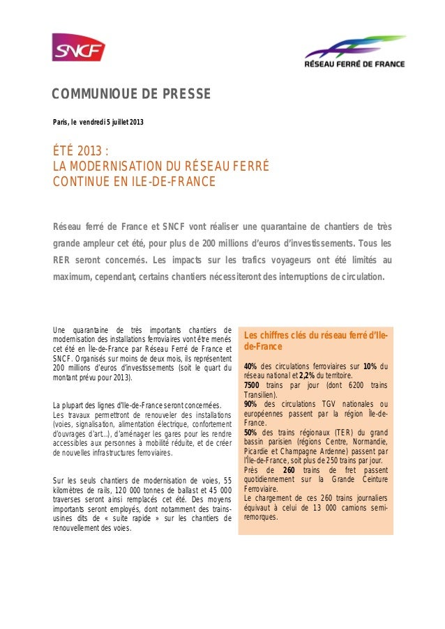 Paris, le vendredi 5 juillet 2013 ÉTÉ 2013 : LA MODERNISATION DU RÉSEAU FERRÉ CONTINUE EN ILE-DE-FRANCE Réseau ferré de Fr...