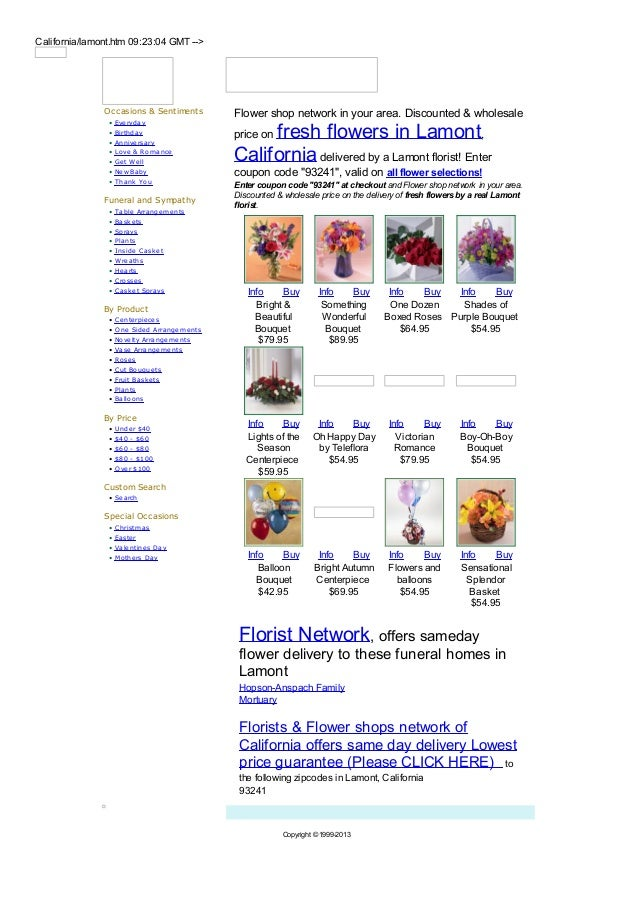 California/lamont.htm 09:23:04 GMT -->               Occasions & Sentiments          Flower shop network in your area. Dis...