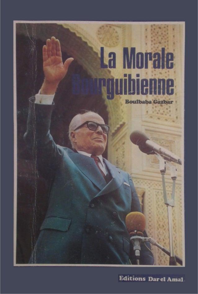 La morale bourguibienne - boulbaba gazbar