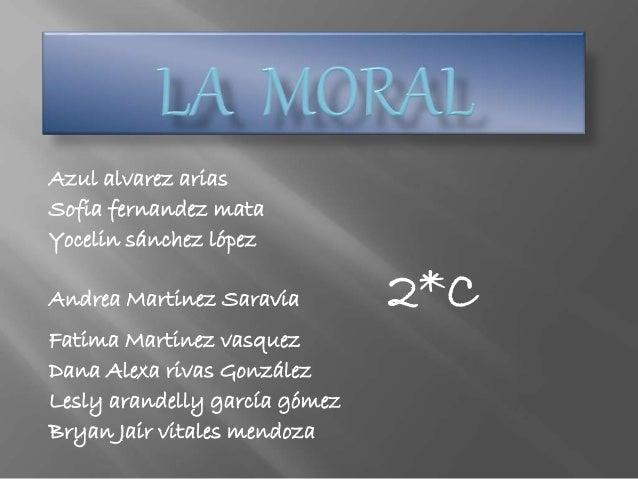 Azul alvarez arias  Sofia fernandez mata  Yocelin sánchez lópez  Andrea Martinez Saravia 2*C  Fatima Martinez vasquez  Dan...