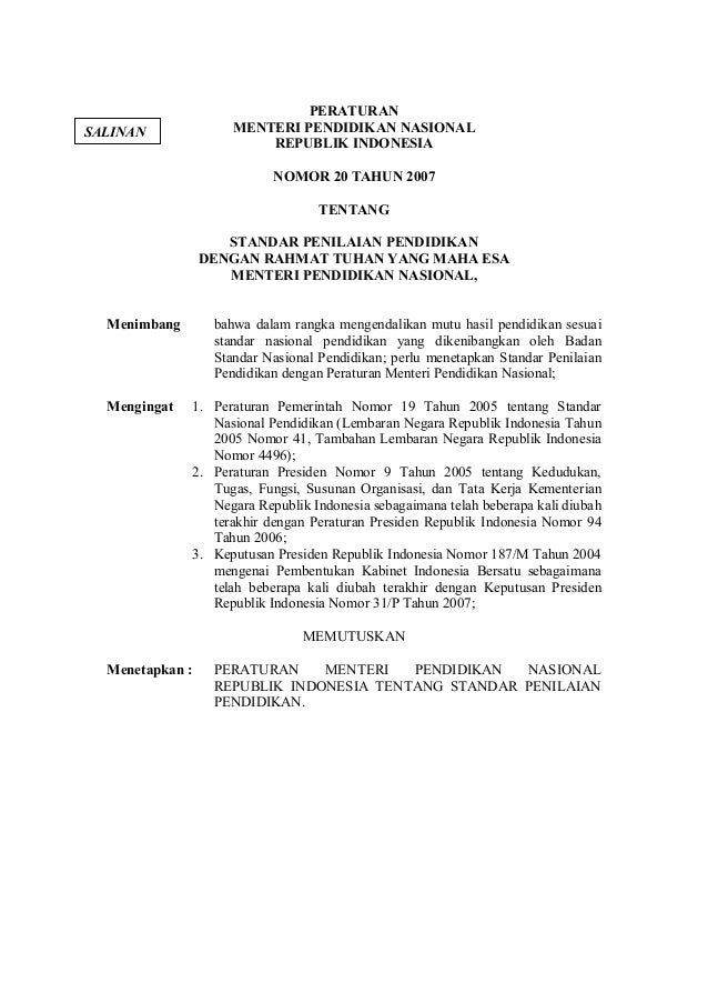 PERATURANMENTERI PENDIDIKAN NASIONALREPUBLIK INDONESIANOMOR 20 TAHUN 2007TENTANGSTANDAR PENILAIAN PENDIDIKANDENGAN RAHMAT ...