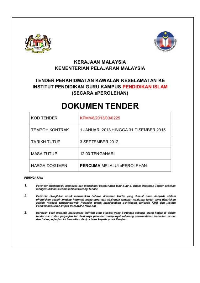 KERAJAAN MALAYSIA KEMENTERIAN PELAJARAN MALAYSIA TENDER PERKHIDMATAN KAWALAN KESELAMATAN KE INSTITUT PENDIDIKAN GURU KAMPU...