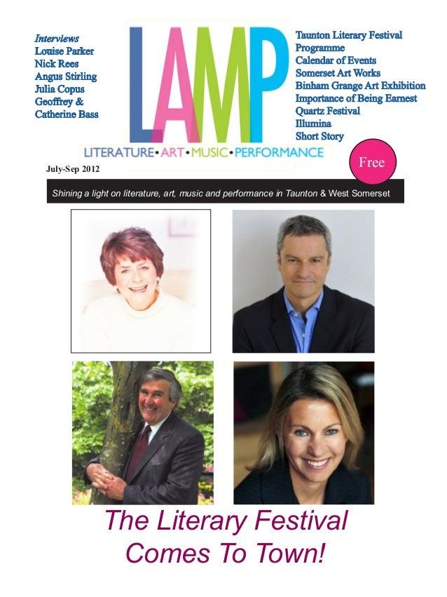 Interviews Louise Parker Nick Rees Angus Stirling Julia Copus Geoffrey & Catherine Bass  Taunton Literary Festival Program...
