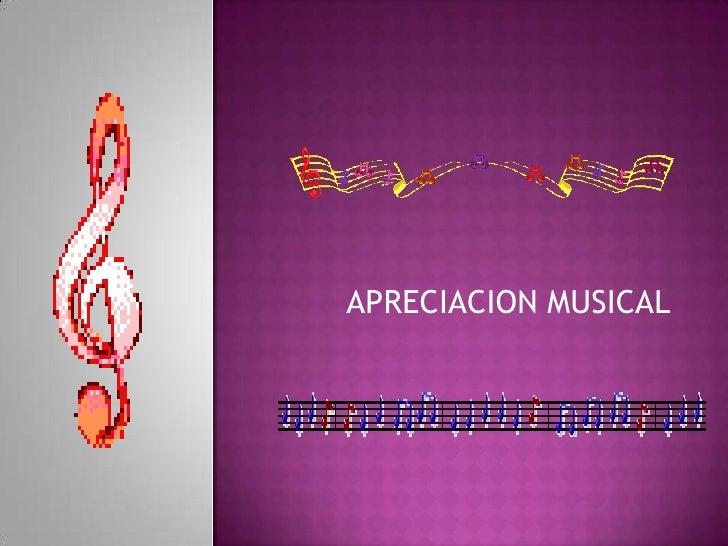 APRECIACION MUSICAL<br />