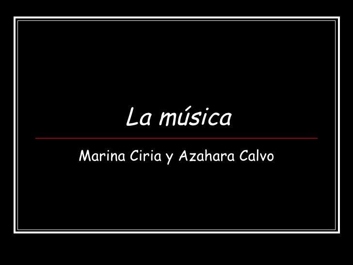 La música Marina Ciria y Azahara Calvo