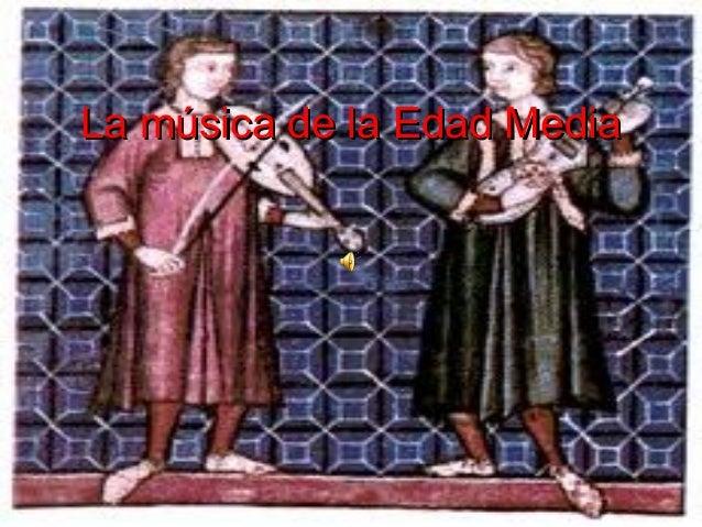 La música de la Edad Media