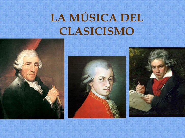La m sica del clasicismo - Epoca del clasicismo ...