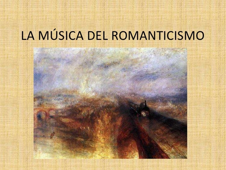 LA MÚSICA DEL ROMANTICISMO<br />