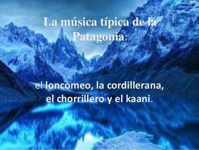 La música típica de la patagonia