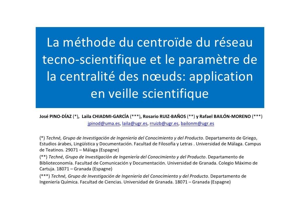 La méthode du centroïde du réseau tecno-scientifique et le paramètre de  la centralité des nœuds: application          en ...