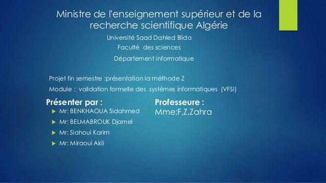 Ministre de l'enseignement supérieur et de la recherche scientifique Algérie Université Saad Dahled Blida Faculté des scie...