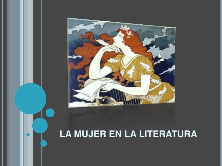 LA MUJER EN LA LITERATURA<br />