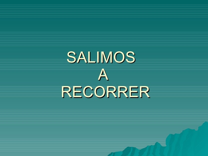 SALIMOS  A  RECORRER