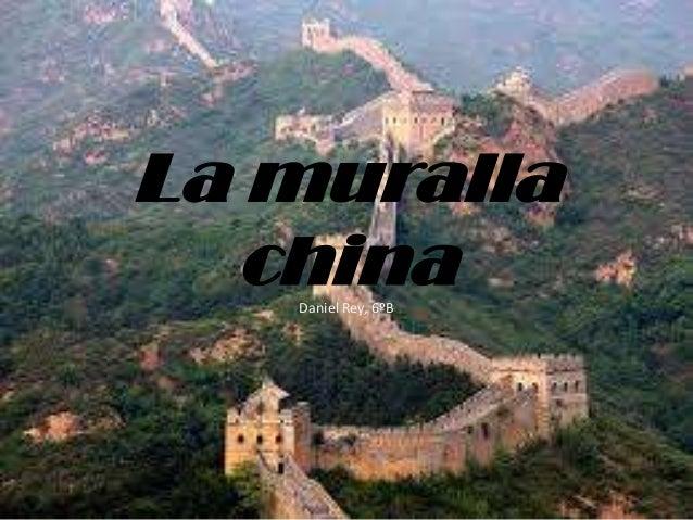 La muralla china Daniel