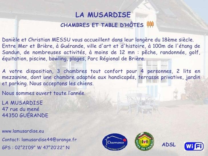 Danièle et Christian MESSU vous accueillent dans leur longère du 18ème siècle.  Entre Mer et Brière, à Guérande, ville d'...