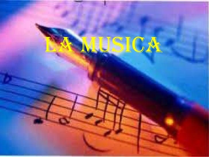 LA MUSICA<br />
