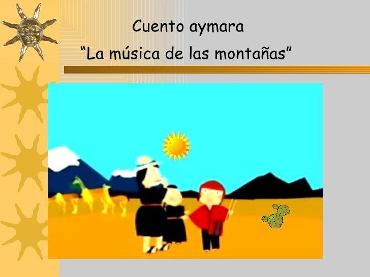 """Cuento aymara """" La música de las montañas"""""""