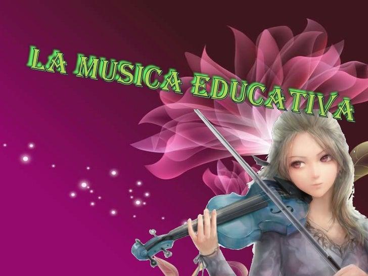 La musica educativa