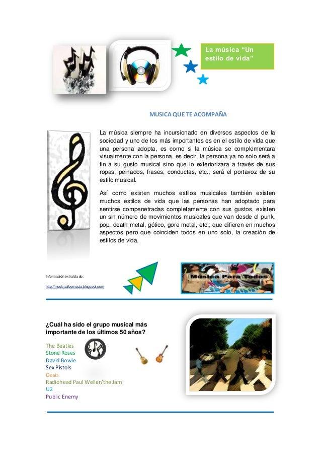 """La música """"Un estilo de vida""""  MUSICA QUE TE ACOMPAÑA La música siempre ha incursionado en diversos aspectos de la socieda..."""