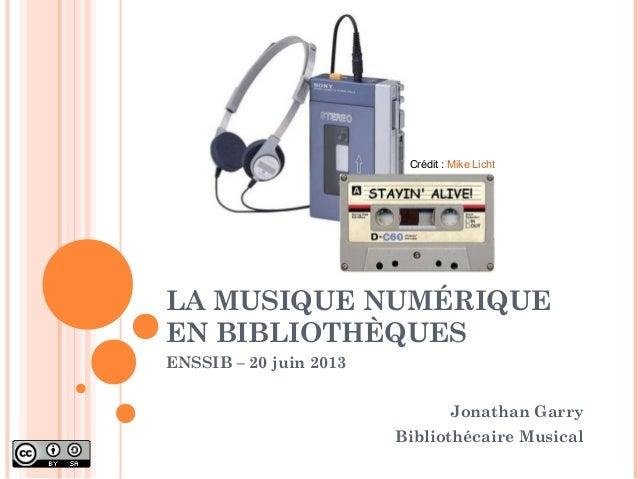 La musique numérique en bibliothèques - 2013