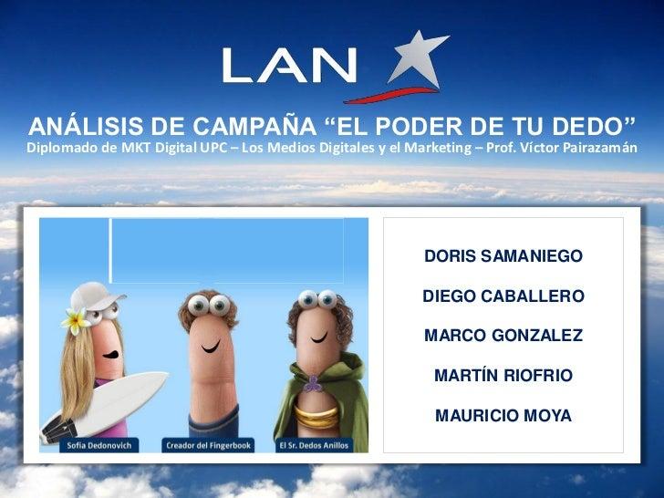"""LAN.com Campaña """"El poder de tu Dedo"""" 2011"""