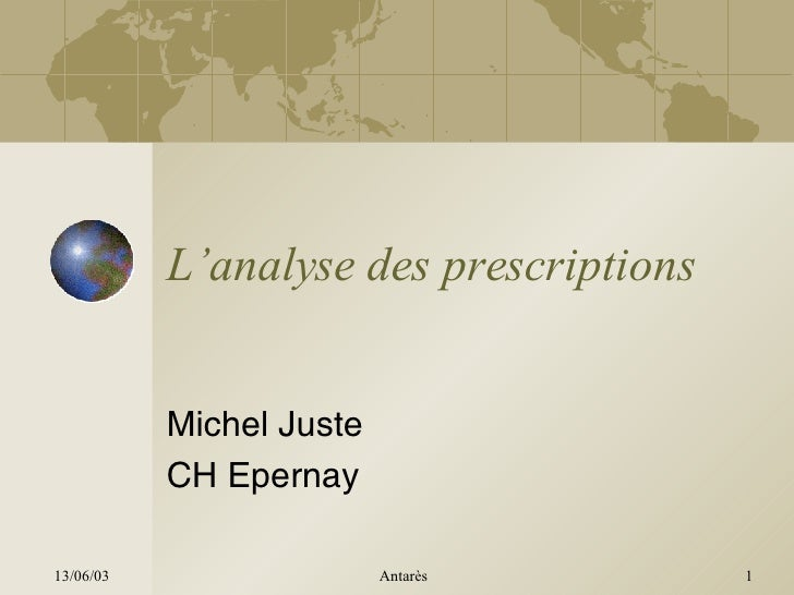 L'analyse des prescriptions Michel Juste CH Epernay