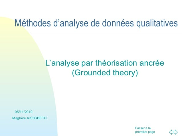 Passer à lapremière pageMéthodes d'analyse de données qualitativesL'analyse par théorisation ancrée(Grounded theory)05/11/...