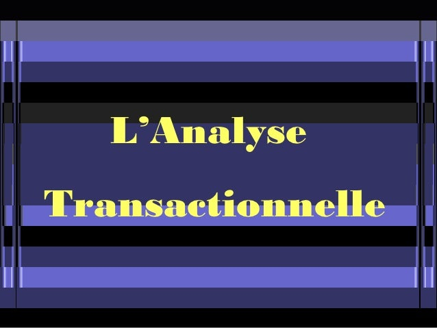 L'AnalyseTransactionnelle