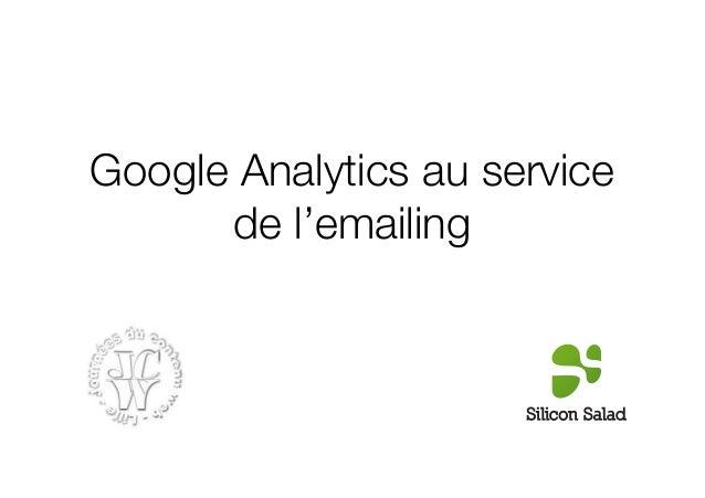 Google Analytics au service      de l'emailing