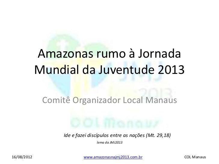 Lançamento COL Manaus p/a slideshare