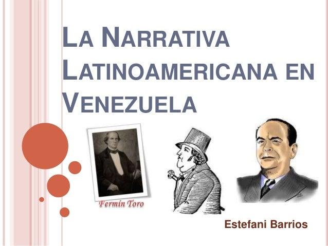 La narrativa latinoamericana en venezuela