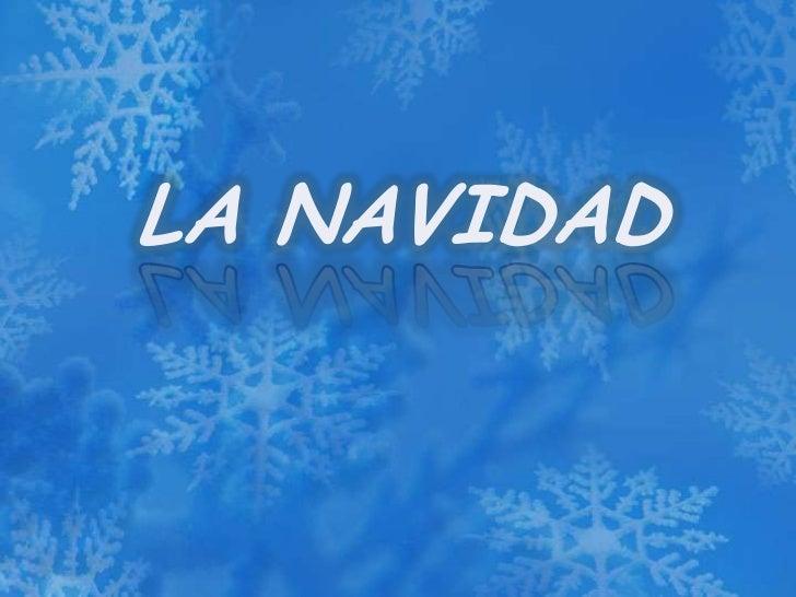 LA NAVIDAD<br />