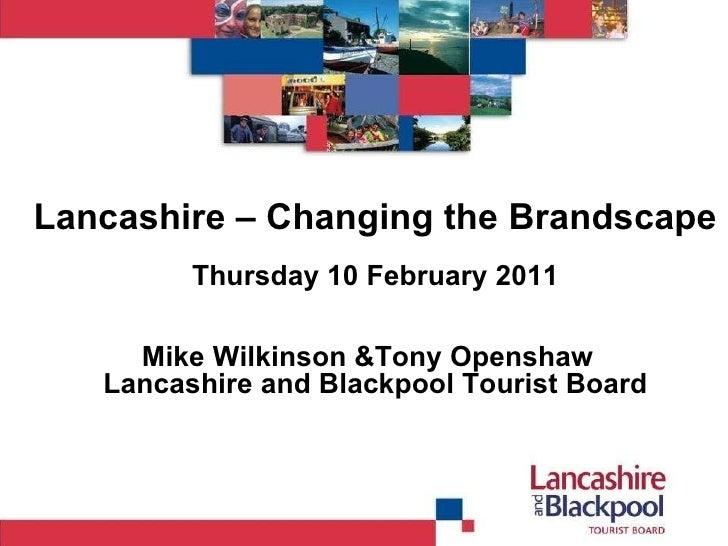 CIM Presentation: Changing the Lancashire Brandscape