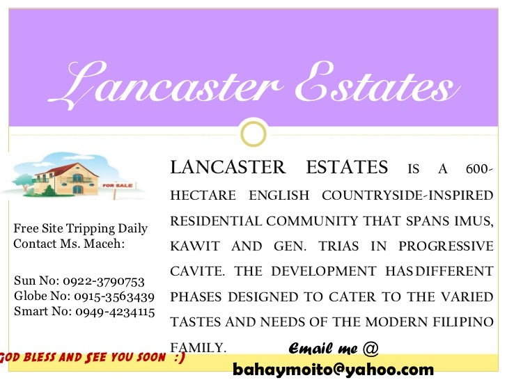 <ul><li>LANCASTER ESTATES  IS A 600-HECTARE ENGLISH COUNTRYSIDE-INSPIRED RESIDENTIAL COMMUNITY THAT SPANS IMUS, KAWIT AND ...