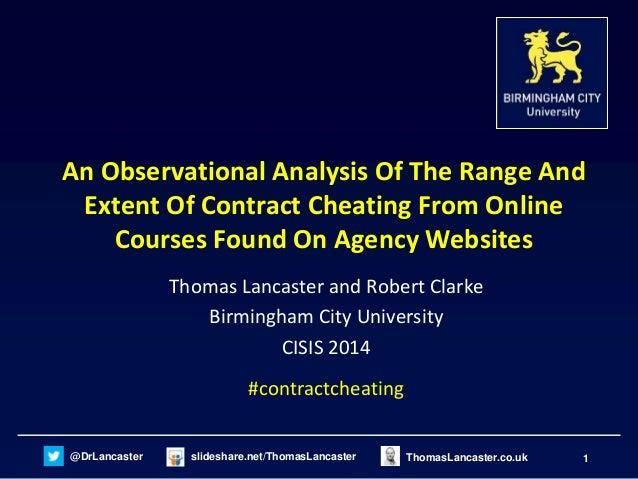 @DrLancaster slideshare.net/ThomasLancaster 1ThomasLancaster.co.uk An Observational Analysis Of The Range And Extent Of Co...