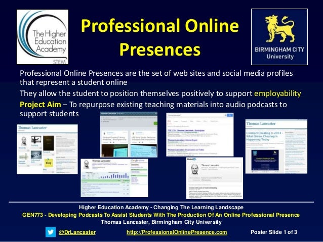 @DrLancaster http://ProfessionalOnlinePresence.com Poster Slide 1 of 3 Higher Education Academy - Changing The Learning La...