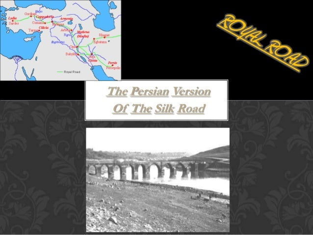The Persian Version Of The Silk Road