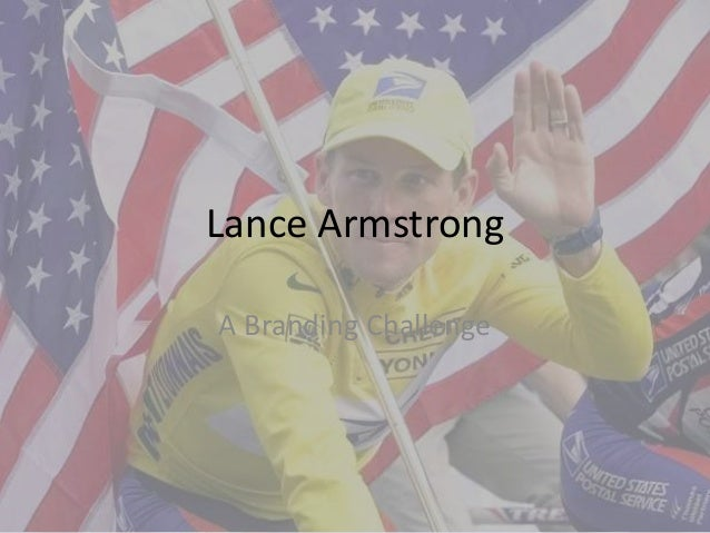 Lance armstrong - A Brand Challenge