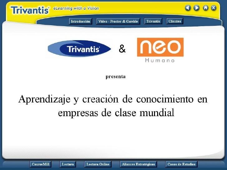 Lance Healy Trivantis International Manager: Aprendizaje y Creación de Conocimiento en Empresas de Clase Mundial