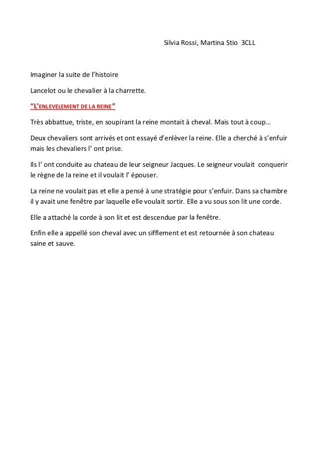 """Silvia Rossi, Martina Stio 3CLLImaginer la suite de l'histoireLancelot ou le chevalier à la charrette.""""L'ENLEVELEMENT DE L..."""