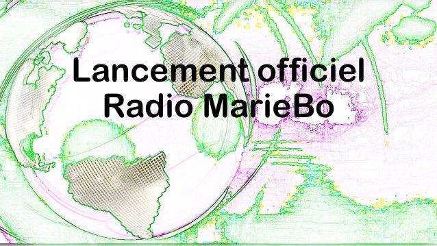 Lancement officiel Radio MarieBo