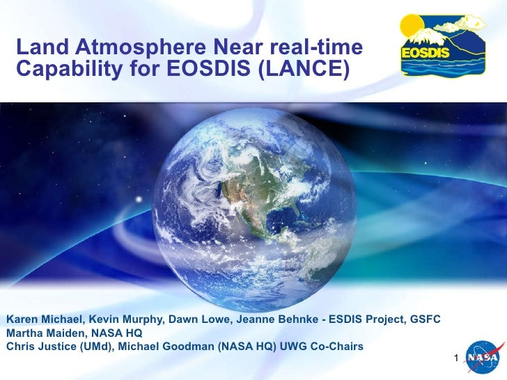 WE1.L10 - IMPLEMENTATION OF THE LAND, ATMOSPHERE NEAR-REAL-TIME CAPABILITY FOR EOS (LANCE)