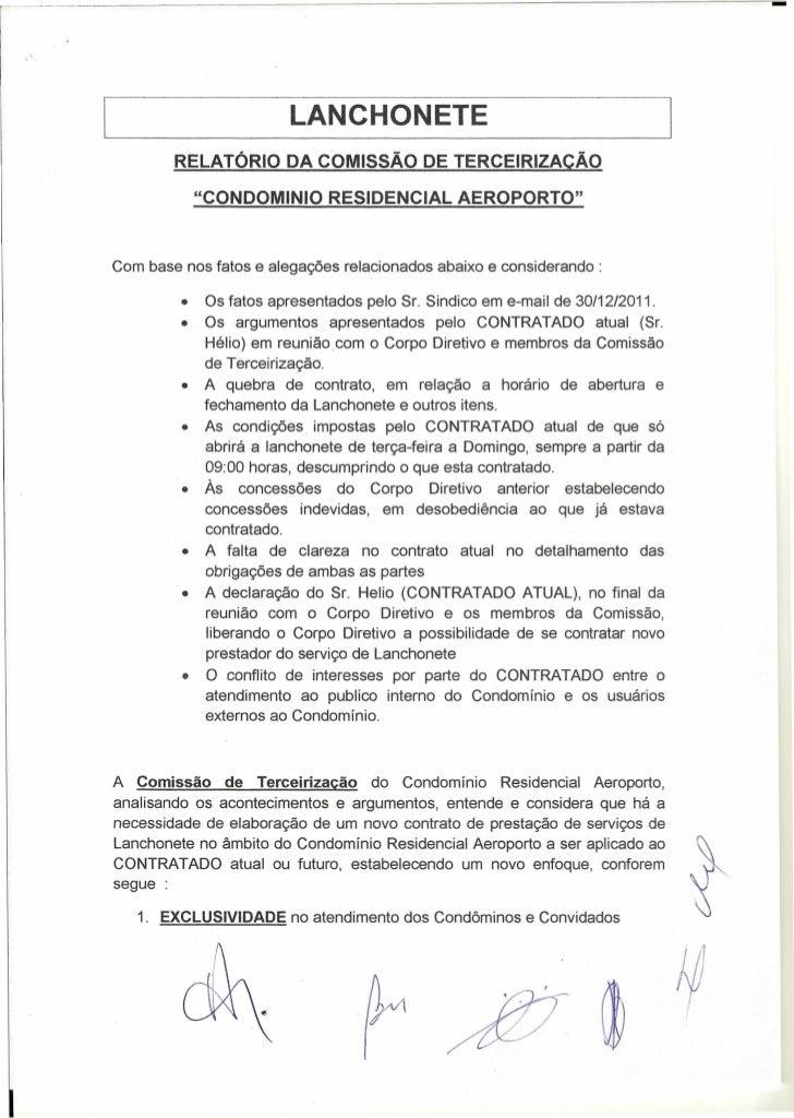 """LANCHONETE        RELATÓRIO DA COMISSÃO DE TERCEIRIZACÃO             """"CONDOMINIO RESIDENCIAL AEROPORTO""""Com base nos fatos ..."""