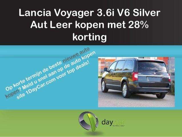 Lancia voyager kopen met 28 procent korting