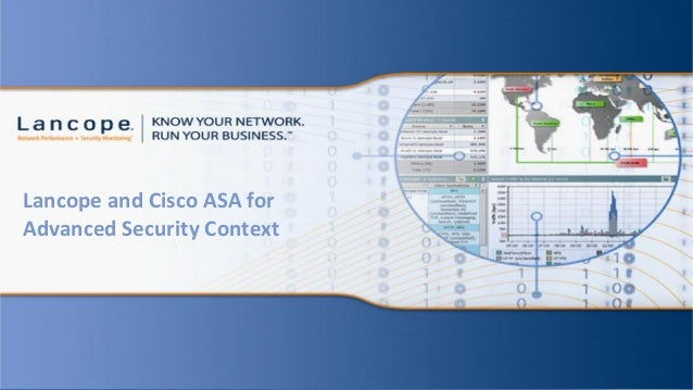Lancope and Cisco ASA for Advanced Security Context