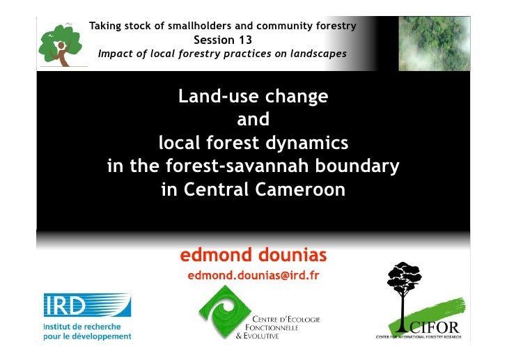Taking stock of smallholders and community forestry                    Session 13  Impact of local forestry practices on l...
