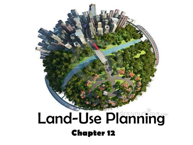 Land-Use Planning Chapter 12