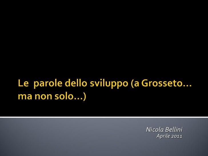 Nicola Bellini Aprile 2011