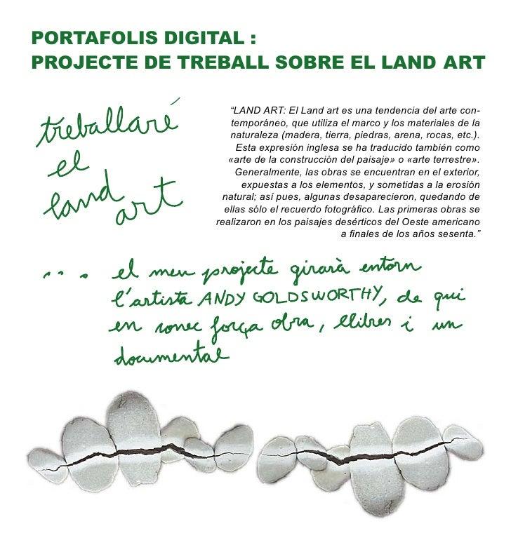 """PORTAFOLIS DIGITAL : PROJECTE DE TREBALL SOBRE EL LAND ART                    """"LAND ART: El Land art es una tendencia del ..."""