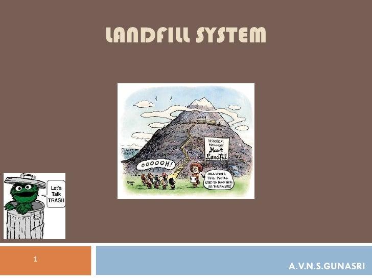 LANDFILL SYSTEM A.V.N.S.GUNASRI